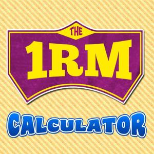 Health & Fitness - The 1RM Calculator - Mark Malekoff