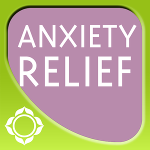 Health & Fitness - Anxiety Relief - Martin L. Rossman - Sounds True