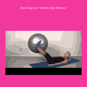 Health & Fitness - Best beginner stability ball workout+ - Sam Sawalhi