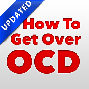 Health & Fitness - How To Get Over OCD - Complete Recovery From Obsessive Compulsive Disorder - Alina Yeremenko