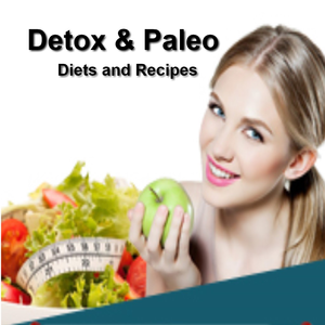 Health & Fitness - Detox and Paleo Diets:Learn all about Detox and Paleo Diet with Recipes - Madhavi Kampli