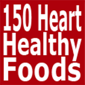 Health & Fitness - 150 Heart-Healthy Foods - First Line Medical Communications Ltd