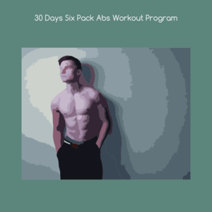 Health & Fitness - 30 days six pack abs workout program - KiritKumar Thakkar