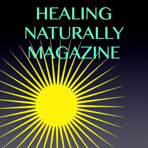 Health & Fitness - HEALING NATURALLY MAGAZINE - David Cunningham