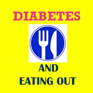 Health & Fitness - Diabetes and Eating Out - Fast Food and Blood Sugar Control App - Post799