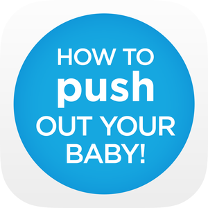 Health & Fitness - How To Push Out Your Baby! - Oh Baby! Fitness LLC