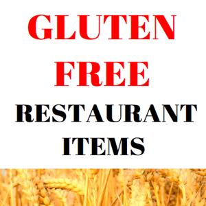 Health & Fitness - Gluten Free Restaurant Items - Post799